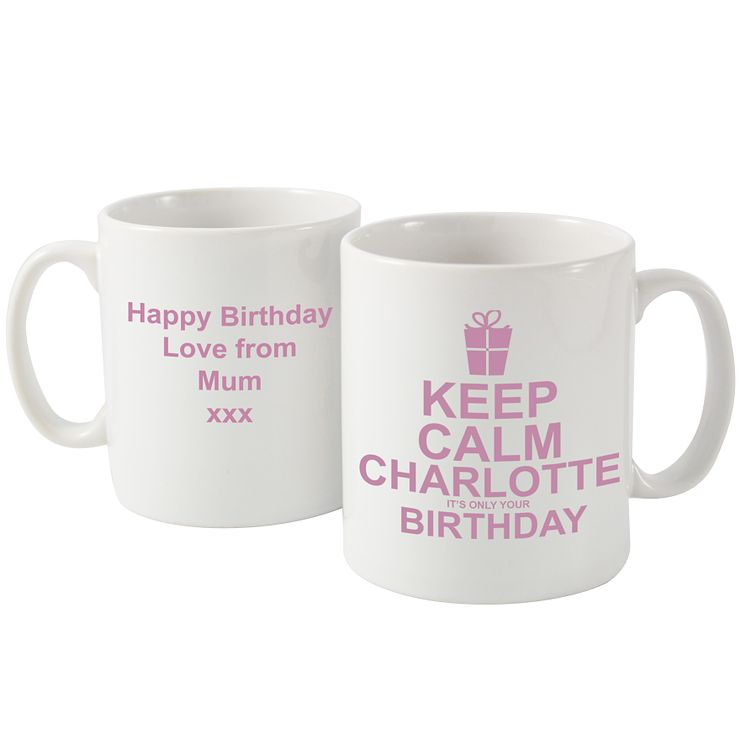 Personalised Pink Keep Calm Its Your Birthday Mug - Product number 1434748