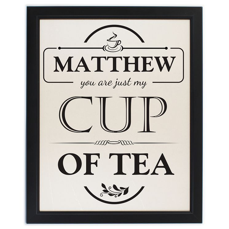 Personalised 'Just my Cup of Tea' Framed Print - Product number 2032597